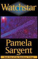 Watchstar - Pamela Sargent