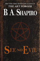 See No Evil - B.A. Shapiro