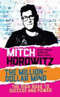 The Million Dollar Mind - Mitch Horowitz