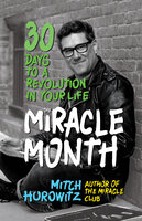 The Miracle Month - Mitch Horowitz