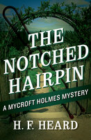 The Notched Hairpin - H. F. Heard
