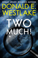Two Much! - Donald E. Westlake