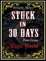 Stuck in 30 Days - Brandy Miles