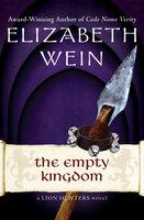 The Empty Kingdom - Elizabeth Wein