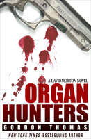 Organ Hunters - Gordon Thomas