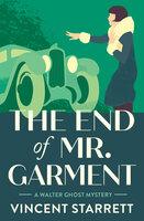 The End of Mr. Garment - Vincent Starrett
