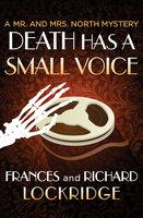 Death Has a Small Voice - Richard Lockridge, Frances Lockridge
