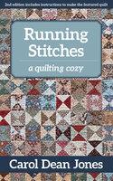 Running Stitches : A Quilting Cozy - Carol Dean Jones