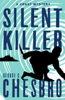 Silent Killer - George C. Chesbro