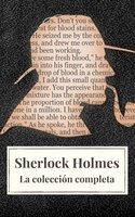 Sherlock Holmes: La colección completa (Clásicos de la literatura) - Arthur Conan Doyle, Icarsus