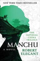 Manchu - A Novel - Robert Elegant
