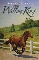 Willow King - Chris Platt