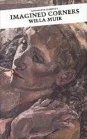 Imagined Corners - Willa Muir
