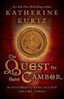 The Quest for Saint Camber - Katherine Kurtz