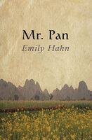 Mr. Pan - Emily Hahn