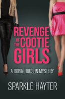 Revenge of the Cootie Girls - Sparkle Hayter