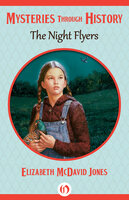 The Night Flyers - Elizabeth McDavid Jones