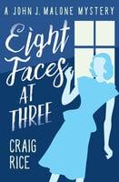 Eight Faces at Three - Craig Rice