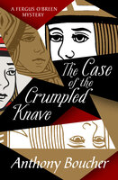 The Case of the Crumpled Knave - Anthony Boucher