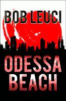 Odessa Beach - Bob Leuci