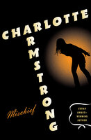 Mischief - Charlotte Armstrong