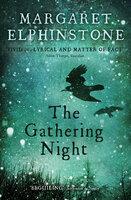 The Gathering Night - Margaret Elphinstone