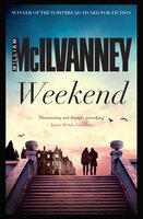 Weekend - William McIlvanney