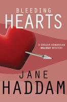 Bleeding Hearts - Jane Haddam