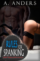 Rules For Spanking - A. Anders