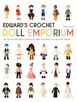 Edward's Crochet Doll Emporium - Kerry Lord