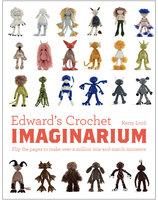 Edward's Crochet Imaginarium - Kerry Lord