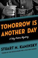 Tomorrow Is Another Day - Stuart M. Kaminsky