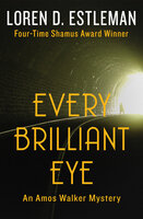 Every Brilliant Eye - Loren D. Estleman