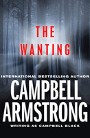 The Wanting - Campbell Armstrong