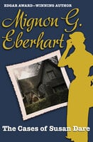 The Cases of Susan Dare - Mignon G. Eberhart