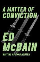 A Matter of Conviction - Ed McBain
