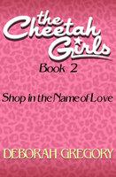 Shop in the Name of Love - Deborah Gregory