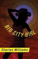 Big City Girl - Charles Williams