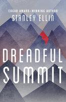 Dreadful Summit - Stanley Ellin