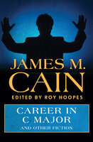 Career in C Major: And Other Fiction