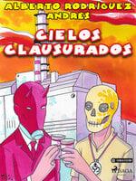 Cielos clausurados - Alberto Rodríguez Andrés