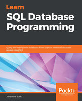 Learn SQL Database Programming: Query and manipulate databases from popular relational database servers using SQL - Josephine Bush