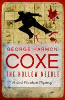 The Hollow Needle - George Harmon Coxe