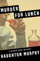Murder for Lunch - Haughton Murphy