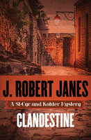 Clandestine - J. Robert Janes