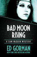 Bad Moon Rising - Ed Gorman