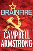 Brainfire - Campbell Armstrong