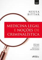 Medicina legal e noções de criminalística - Neusa Bittar
