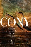 Viagem ao centro da terra - Julio Verne, Carlos Heitor Cony