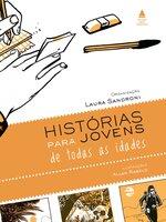 Histórias para jovens de todas as idades - Laura Sandroni